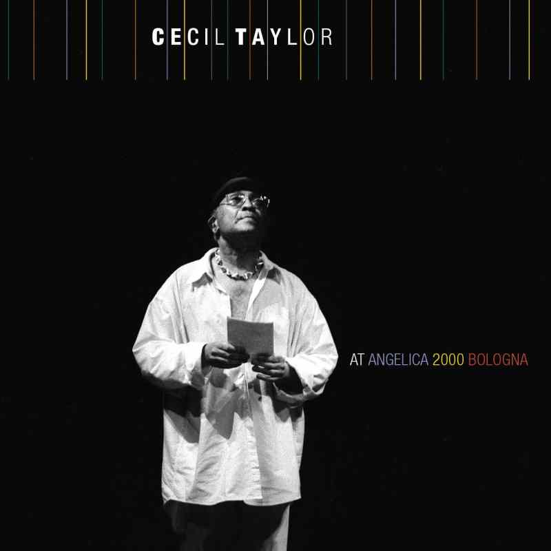 Cecil Taylor at AngelicA 2000 Bologna Cover