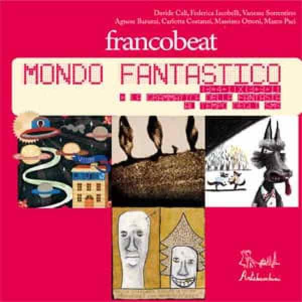 Franco Beat - mondo fantastico
