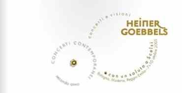 AngelicA 15 - Concerti Contemporanei: Heiner Goebbels – 2005
