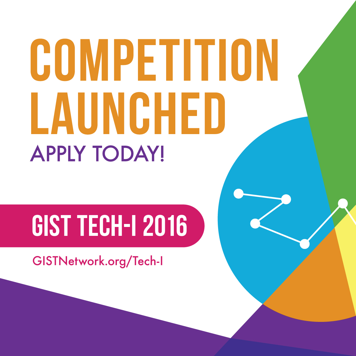 Gist Tech I Competition Launches