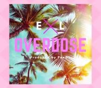 E.L – Overdose (Prod By PeeGh)