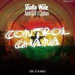 Shatta Wale – Control Ghana ft Addi Self x Captan (Prod By Da Maker)