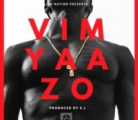 E.L – Vim Yaazo (Prod. By E.L)
