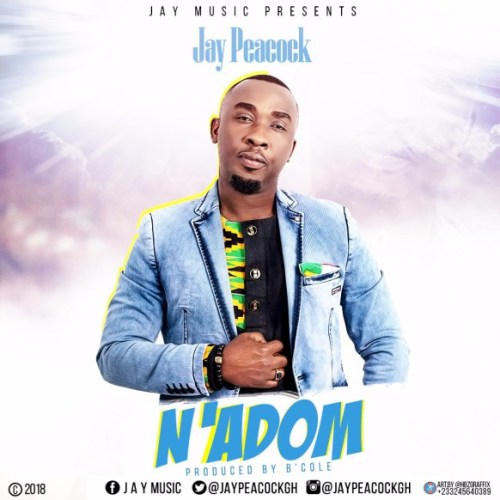 Jay Peacock – N'adom (Prod. By BCole)