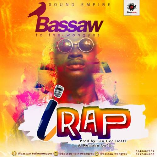 Bassaw – iRap(Prod. By Liu Gee Beatz & Romahn On'Em)