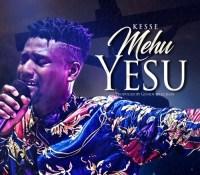 Kesse – Mehu Yesu (Prod. by Genius Selection)