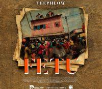 Teephlow – Fetu (Prod. By WillisBeatz)