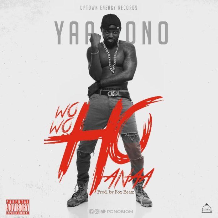 Yaa Pono – Wowoho Anaa (Prod. by FoxBeatz)