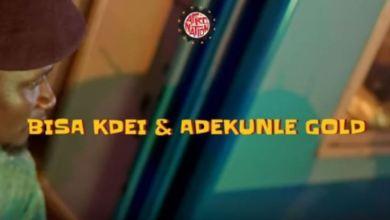 Photo of Bisa Kdei – Adiza Ft. Adekunle Gold (Official Video)