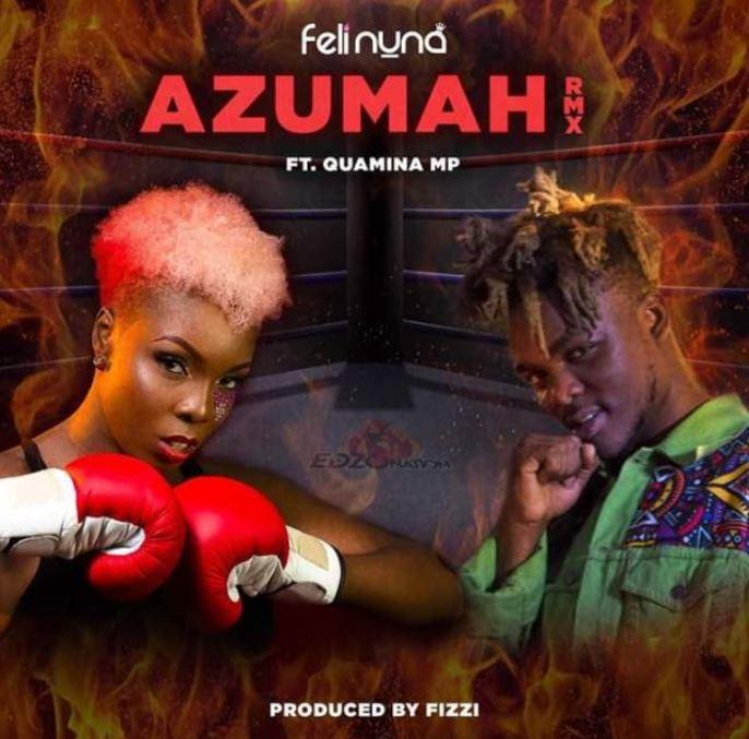 Feli Nuna – Azumah (Remix) Ft Quamina Mp