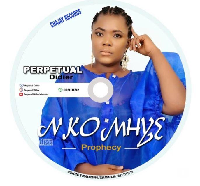 Perpetual Didier – Nkomhye (Prophecy)