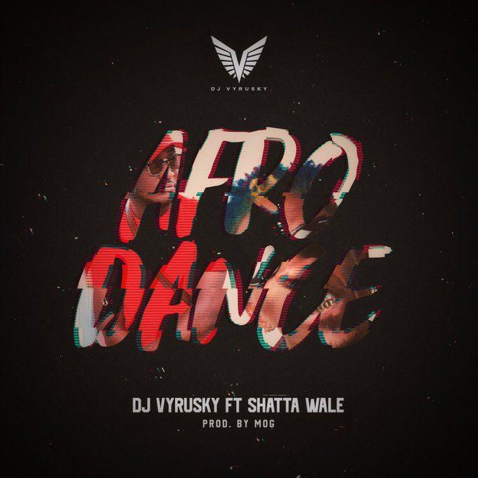Dj Vyrusky – Afro Dance Ft. Shatta Wale (Prod. By MOG)
