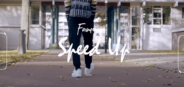 Official Video: Fameye - Speed Up