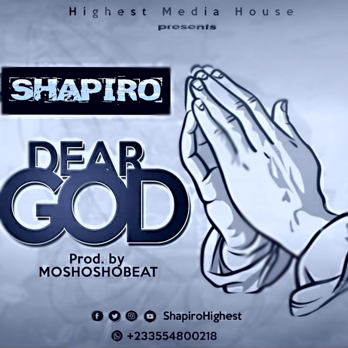 Shapiro – Dear God (Prod. by Moshosho Beatz)