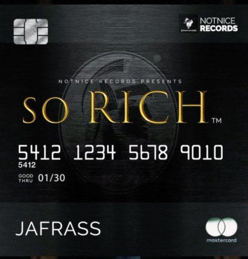Jafrass – So Rich (Prod. by Notnice Records)