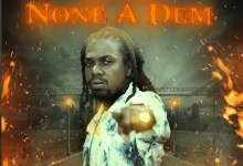 Photo of Jahmiel – None A Dem (Prod. By Quantanium Records)