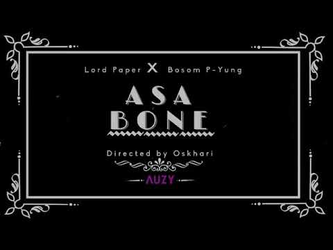 Lord Paper x Bosom P-Yung – Asa Bone