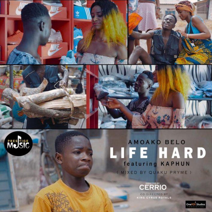 Amoako Belo – Life Hard Ft. Kahpun (Prod. by Kopow & Mix. By Quaku Pryme)