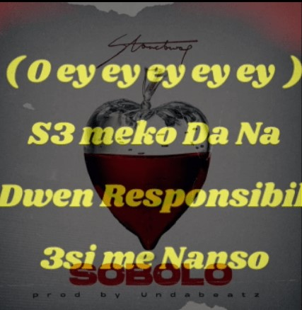 LYRICS: Stonebwoy – Sobolo