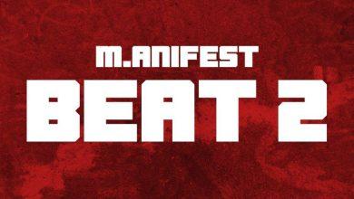 Photo of M.anifest – Beat 2 (Prod. By MikeMillzOnEm)