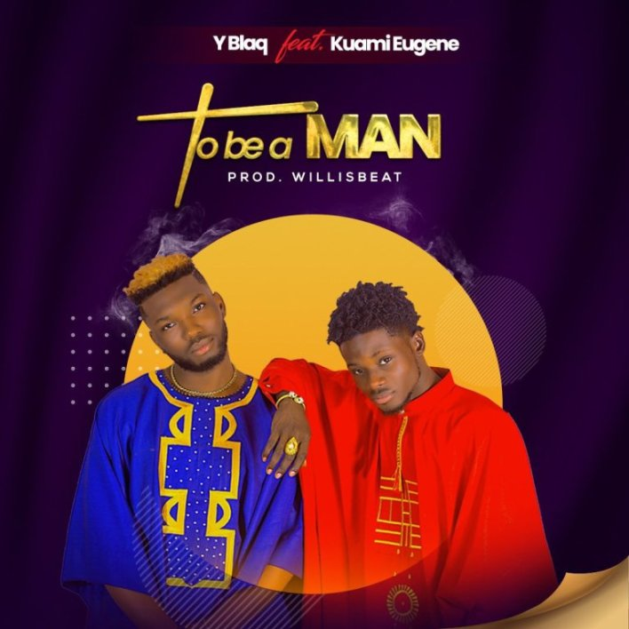 YBlaq – To Be A Man Ft. Kuami Eugene (Prod. by Willisbeat)