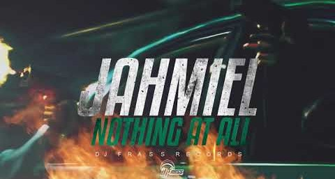 Jahmiel – Nothing At All (Prod. By DJ Frass Records)
