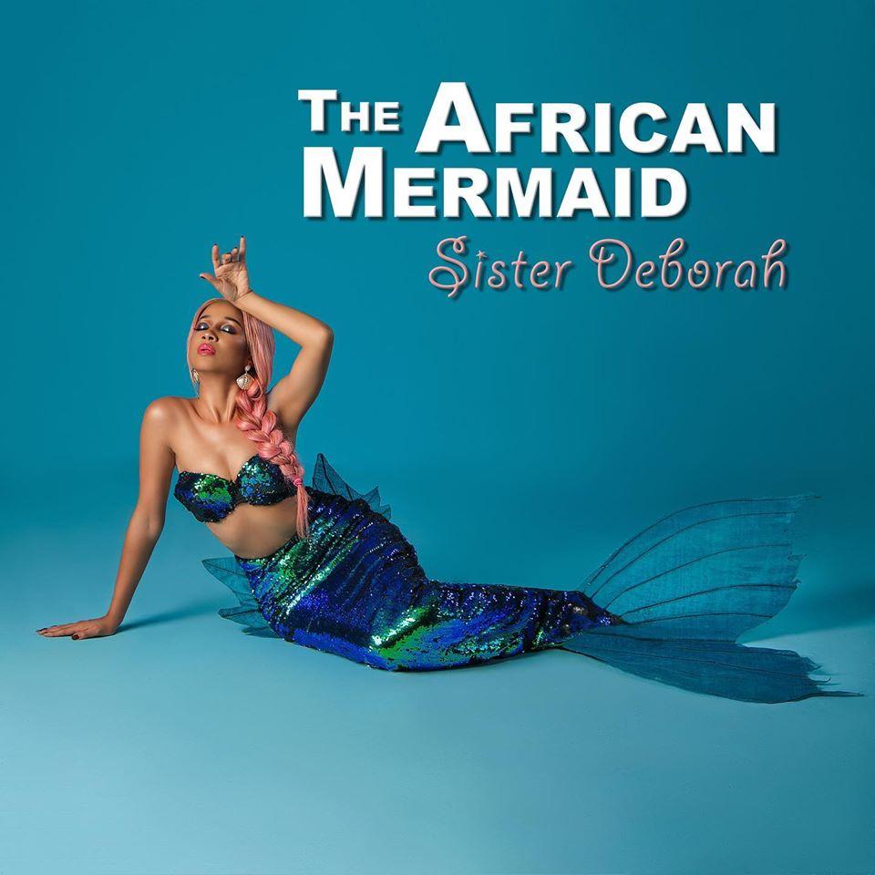 Sister Deborah – The African Mermaid (Full EP)