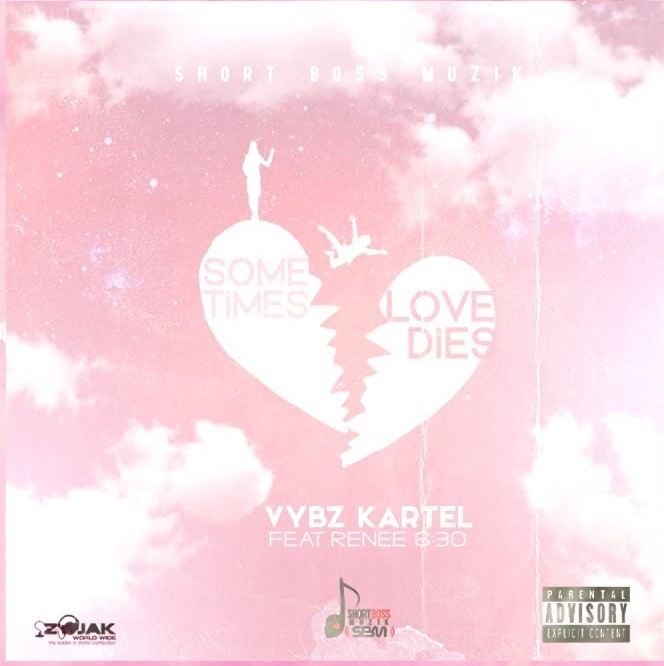 Vybz Kartel – Sometimes Love Dies Ft Renee 6:30