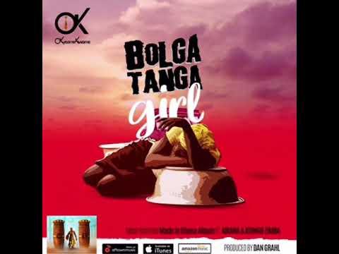Okyeame Kwame - Bolgatanga Girl Ft Abiana x Atongo Zimba