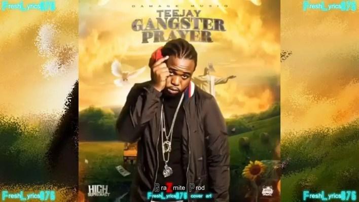 Teejay – Gangsta Prayer (High Supremacy Riddim)