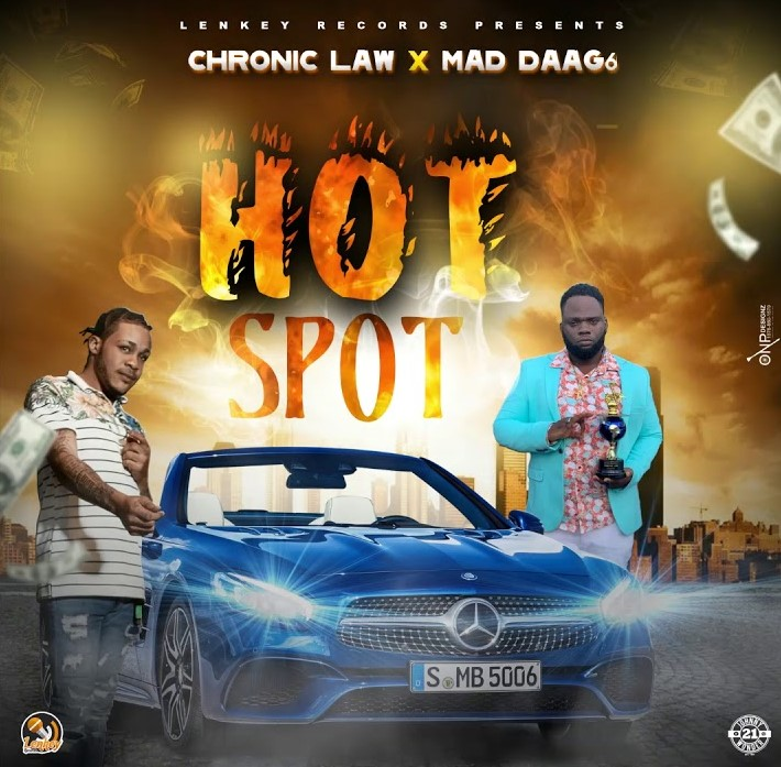 Chronic Law & Mad Daag6 – Hot Spot (Prod. by Lenkey Records)