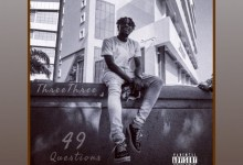 Photo of ThreeThree – 49 Questions (Full EP)