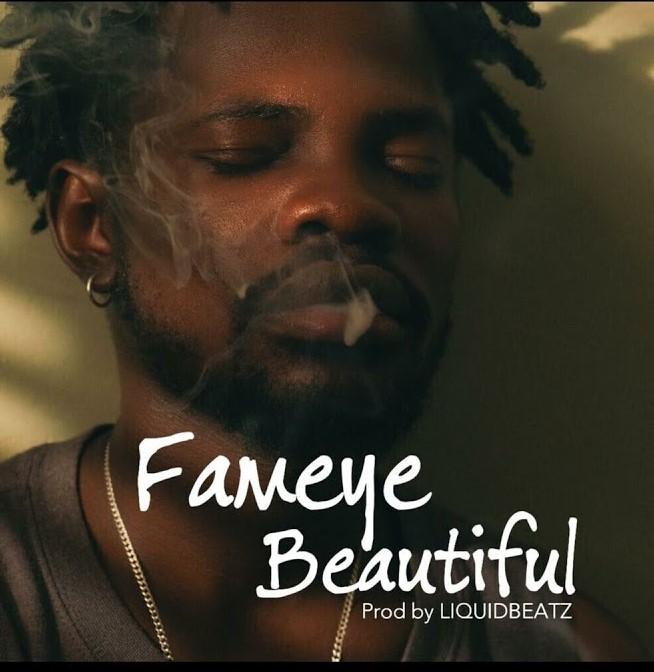 Fameye – Beautiful (Prod. By Liquid Beatz)