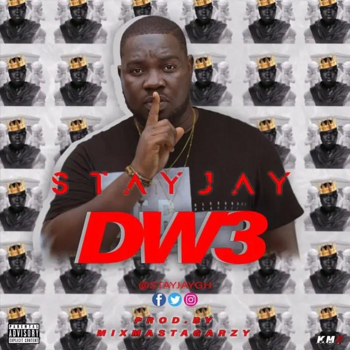 Stay Jay – Dw3 (Prod. by Masta Garzy)
