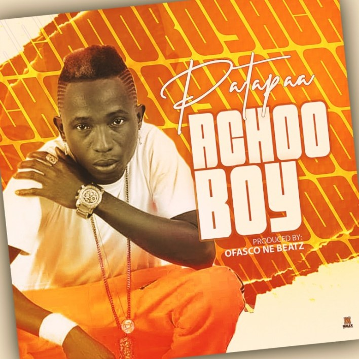Patapaa – Achoo Boy (prod. by Ofasco Ne Beatz)