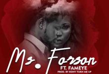 Photo of Ms Forson – Number 1 Ft Fameye
