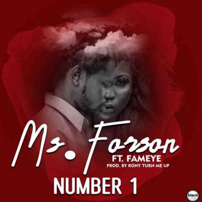 Ms Forson – Number 1 Ft Fameye
