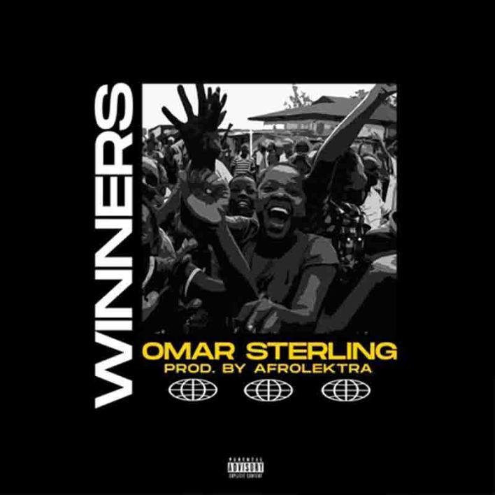 Omar Sterling – Winners (Prod. By Afrolektra)