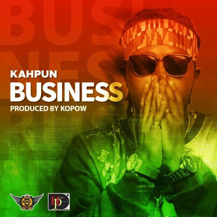 Kahpun - Business (Prod. By Kopow Naade)