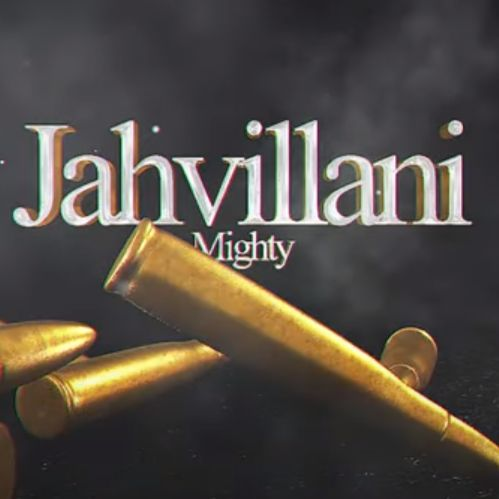 Jahvillani – Mighty