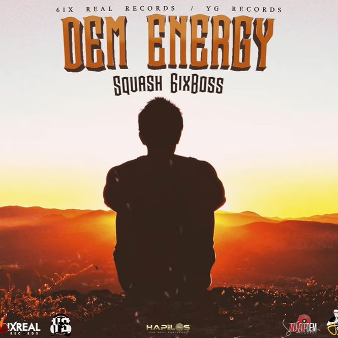 Squash – Dem Energy (Prod. By 6six Real Records & YG Records)