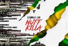 Photo of Chronic Law – Nuff Killa (Prod. by Lando Records)