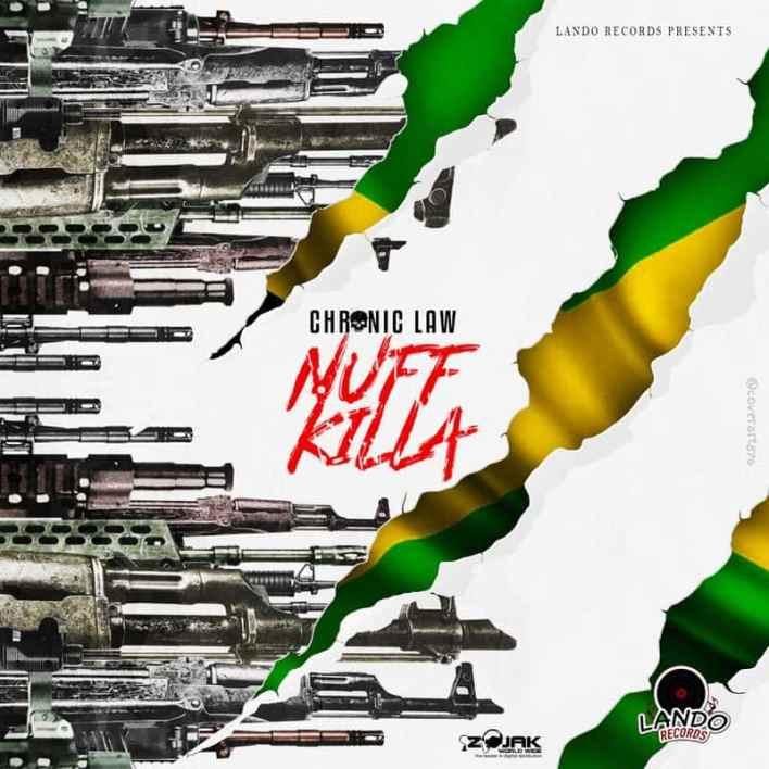 Chronic Law – Nuff Killa (Prod. by Lando Records)