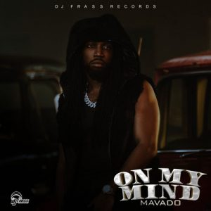 Mavado – On My Mind (Prod. by DJ Frass Records)