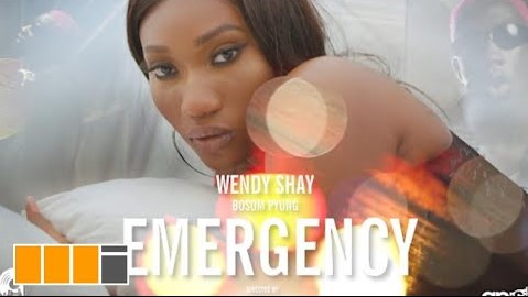 Official Video: Wendy Shay – Emergency Ft Bosom P-Yung