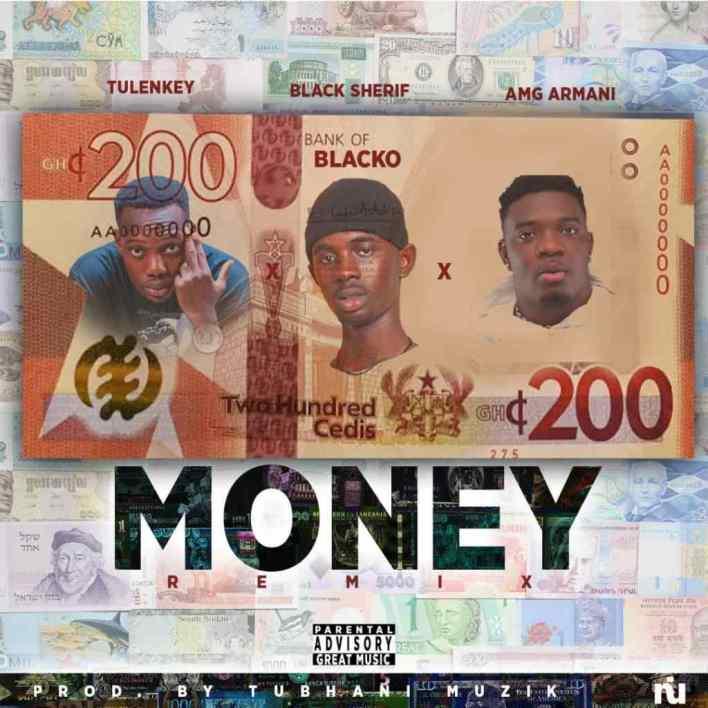Black Sherif – Money (Remix) Ft Amg Armani & Tulenkey (Prod by Tubhani Muzik)