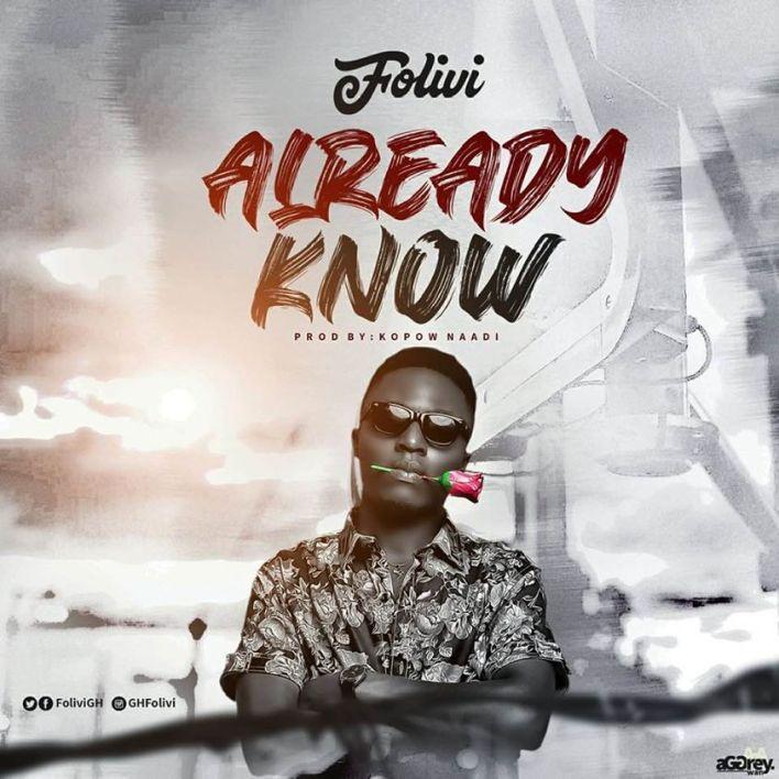 Folivi – Already Know (Prod. by Kopow Naadi)