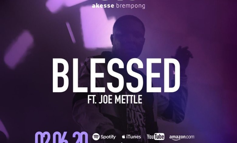 Akesse Brempong – Blessed Ft Joe Mettle