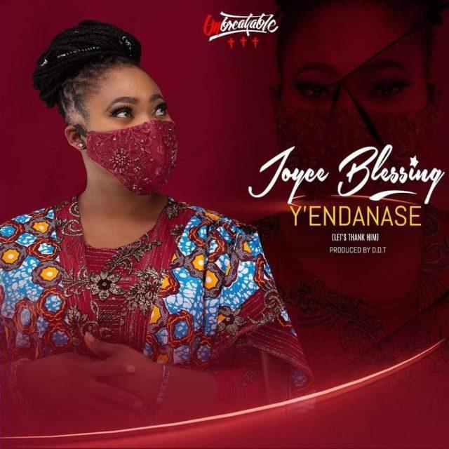 Joyce Blessing – Y'endanase (Let's Thank Him)
