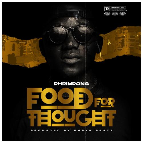 Phrimpong – Food for Thought (Prod. By Emrys Beatz)